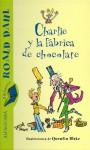 Charlie y la fábrica de chocolate (Hardback) - Roald Dahl