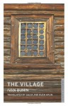 The Village - Ivan Bunin, Hugh Aplin