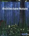 Architecture: Nature - Philip Jodidio