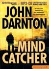 Mind Catcher - John Darnton, Dick Hill