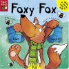 Foxy Fox - Mark Shulman