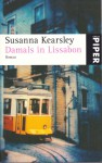 Damals in Lissabon - Susanna Kearsley