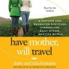 Have Mother, Will Travel (Audio) - Claire Fontaine, Mia Fontaine
