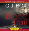 Blood Trail - C.J. Box, David Chandler