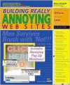 Building Really Annoying Web Sites - Michael Miller