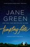 Tempting Fate: A Novel - Jane Green