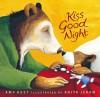 Kiss Good Night Lap-Size Board Book (Board Book) - Amy Hest, Anita Jeram