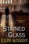 Stained Glass - Ralph McInerny