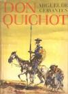 Don Quichot - Miguel de Cervantes Saavedra