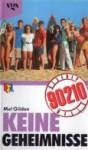 Keine Geheimnisse (Beverly Hills 90210) - Mel Gilden