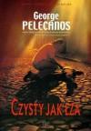 Czysty jak łza - George Pelecanos