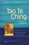 Tao Te Ching: Annotated and Explained - Laozi, Derek Lin