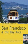 The Rough Guide to San Francisco & the Bay Area - Nick Edwards, Mark Ellwood