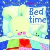 The Things I Love about Bedtime - Trace Moroney