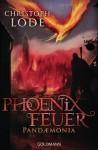 Phoenixfeuer - Christoph Lode