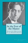 At The Feet Of The Master - Jiddu Krishnamurti, Jiddu Krishnamurti (Alcyone)