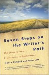 Seven Steps on the Writer's Path: The Journey from Frustration to Fulfillment - Nancy Pickard, Lynn Lott