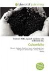 Columbite - Agnes F. Vandome, John McBrewster, Sam B Miller II