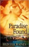 Paradise Found - Hunter Raines