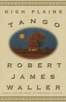 High Plains Tango - Robert James Waller