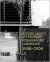 Before Object, After Image - Publications Aa, Shin Egashira, Brett Steele
