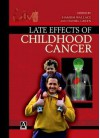 Late Effects of Childhood Cancer - Hamish Wallace, Daniel Green