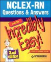 NCLEX-RN Questions & Answers Made Incredibly Easy!: Preparing for the Revised NCLEX-RN - Lippincott Williams & Wilkins