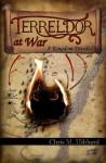 Terreldor at War: A Kingdom Divided - Chris M. Hibbard