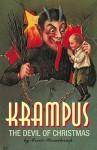 Krampus: The Devil of Christmas - Monte Beauchamp