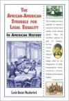 The African-American Struggle for Legal Equality in American History - Carole Boston Weatherford