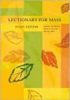 Lectionary for Mass: Sundays, Solemnities, Feasts of the Lord and the Saints - Liturgy Training Publications