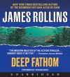 Deep Fathom (Audio) - James Rollins, John Meagher