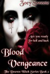 Blood Vengeance The Draven Witch Series Book 2 - Zoey Sweete, Emily Walker, Luna Bloodmoon Designs, Sam Briggs