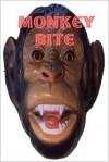 Monkey Bite - Koko Loko, Misti Rainwater-Lites