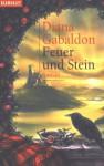 Feuer und Stein - Diana Gabaldon, Elfriede Fuchs, Gabriele Kuby
