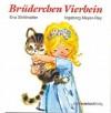 Brüderchen Vierbein - Eva Strittmatter