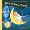 The Peter Yarrow Songbook: Sleepytime Songs - Peter Yarrow, Terry Widener