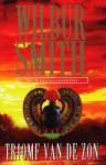 Triomf van de zon - Wilbur Smith, Hans Kooijman