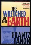 The Wretched of the Earth - Frantz Fanon, Homi K. Bhabha, Jean-Paul Sartre, Richard Philcox