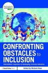 Confronting Obstacles to Inclusion: International Responses to Developing Inclusive Education - Richard Rose