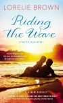 Riding the Wave - Lorelie Brown