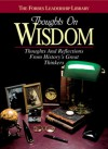 Thoughts on Wisdom: Thoughts and Reflections From History's Great Thinkers - Forbes, B.C. Forbes, Forbes