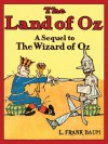 The Marvelous Land of Oz (Oz Series #2) - L. Frank Baum, Anna Fields
