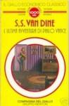 L'ultima avventura di Philo Vance - S.S. Van Dine