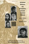 Criminal Woman, the Prostitute, and the Normal Woman - Cesare Lombroso, Guglielmo Ferrero, Nicole Hahn Rafter, Mary Gibson