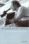 The Cinema of Ken Loach: Art in the Service of the People - Jacob Leigh