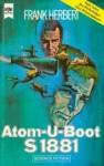 Atom- U-Boot S1881 - Frank Herbert