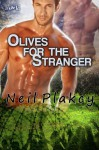Olives for the Stranger (Have Body, Will Guard) - Neil Plakcy
