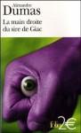 La main droite du sire de Giac - Alexandre Dumas