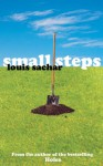 Small steps - Louis Sachar